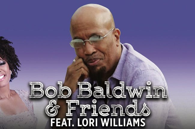 Bob Baldwin & Friends feat. Lori Williams