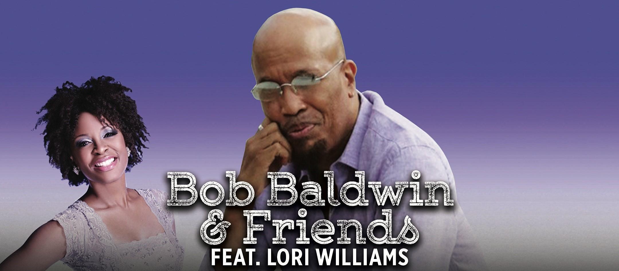 Bob Baldwin & Friends feat. Lori Williams