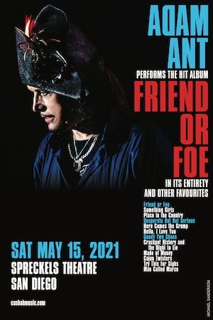 Adam Ant: Friend or Foe  - please note new date