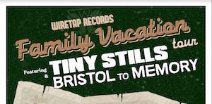 Tiny Stills + Bristol to Memory