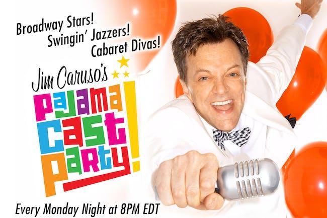 Jim Caruso's Pajama Cast Party! - Virtual Birdland Series