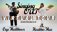 The Singing OUT *VIRTUAL* Tour: Heather Mae & Crys Matthews