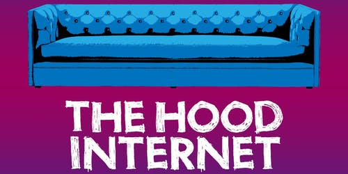 SHOW CANCELED: The Hood Internet
