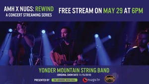 Yonder Mountain String Band - AMH x nugs.net Rewind from 11/15/19