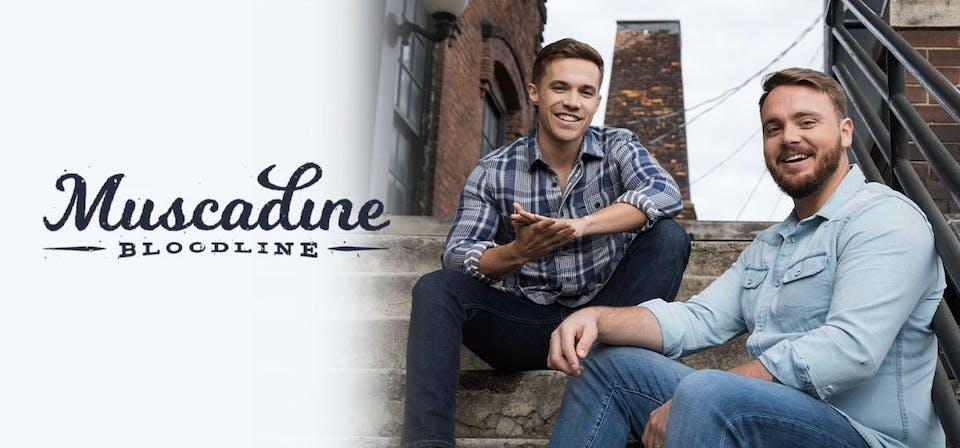 POSTPONED | Muscadine Bloodline
