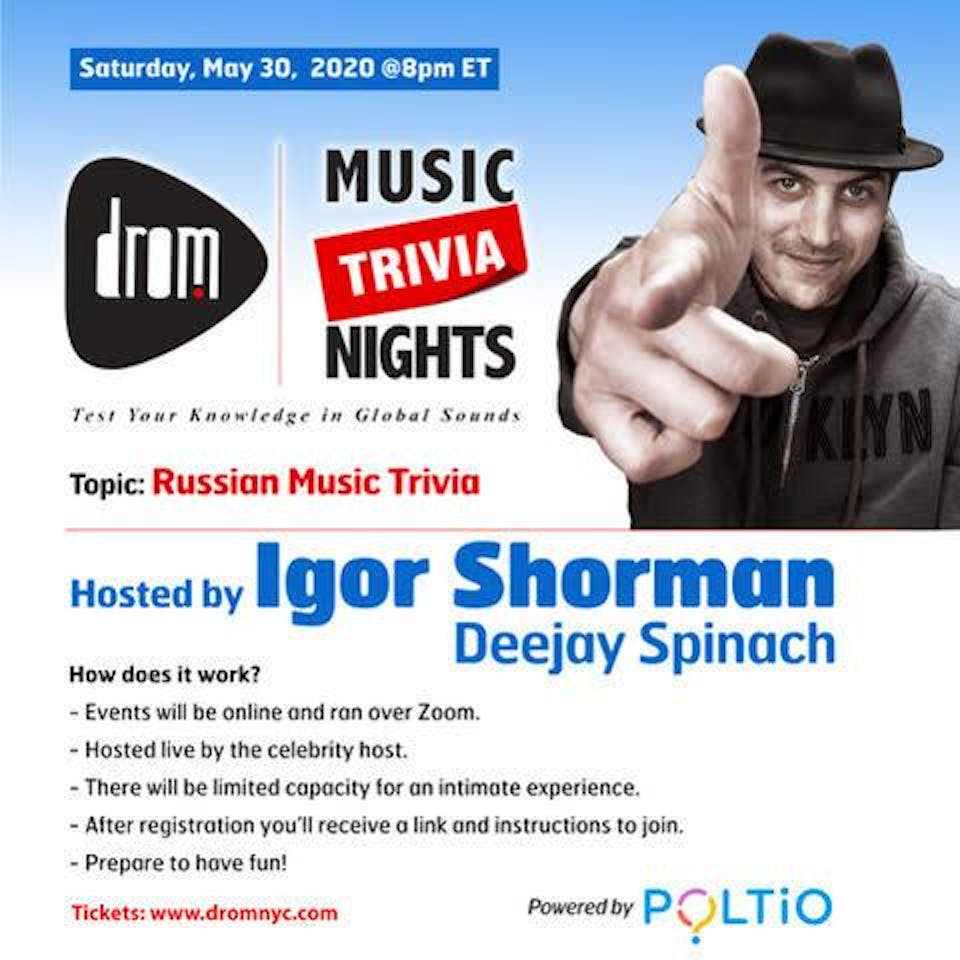 (Online) DROM MUSIC TRIVIA: Russian Music Trivia Hosted by Igor Shorman