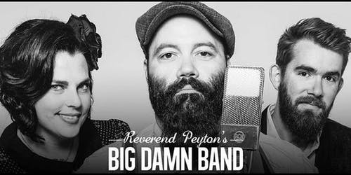 CANCELED: Reverend Peyton's Big Damn Band