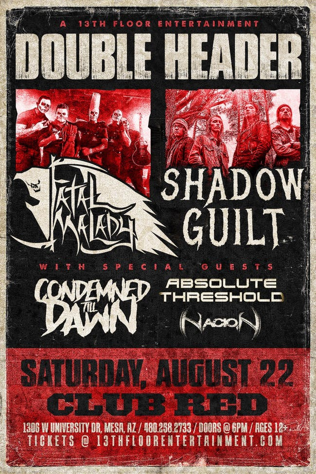 Fatal Malady & Shadow Guilt Double Header!