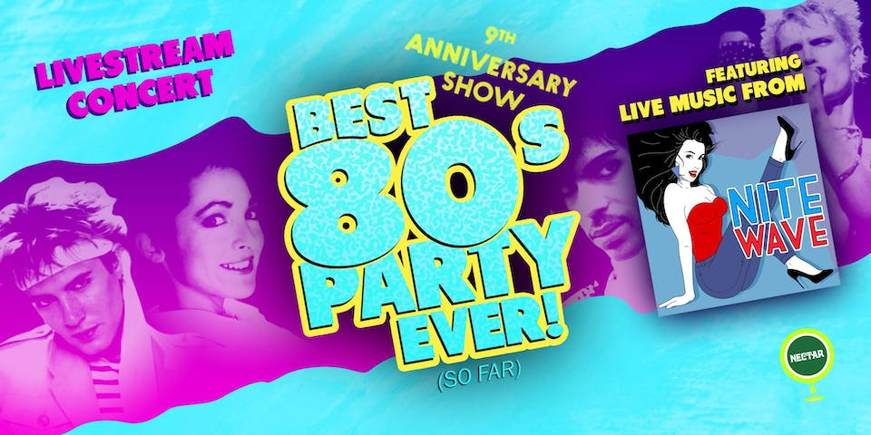 NVCS live stream: NITE WAVE Best '80s Party Ever! (So Far) 9th Anniversary