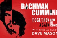 Bachman/Cummings with special guest Dave Mason