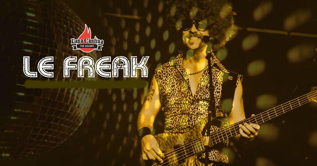 Le Freak [LIVE STREAM and DRIVE-IN!]