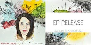 Heather Edgley EP Release w/ Bug Hunter & Public Pool