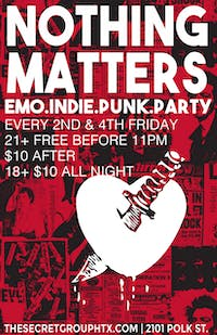 NOTHING MATTERS- EMO INDIE PUNK PARTY!