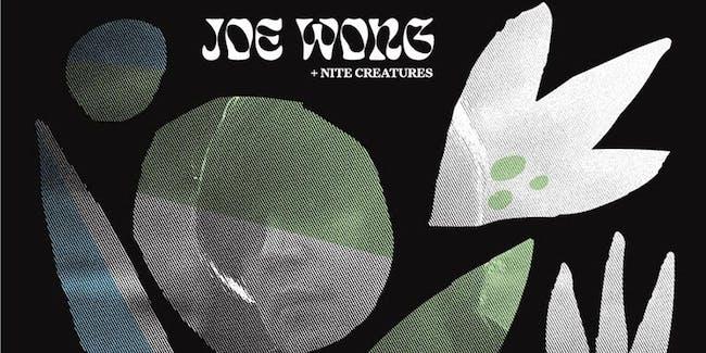 SHOW POSTPONED TO 10/26/20 at DOUG FIR: JOE WONG + NITE CREATURES