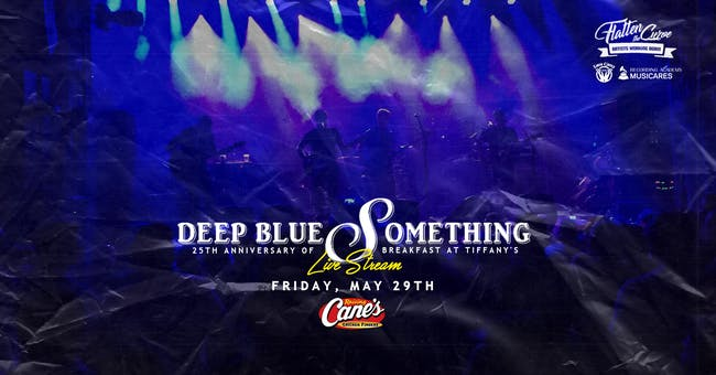 Deep Blue Something - 25th Anny of Breakfast at Tiffany's [STREAM & LIVE]