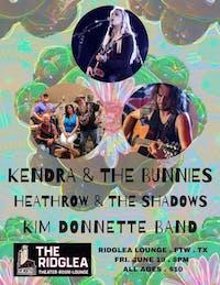 Kendra & the Bunnies, Heathrow and the Shadows, Kim Donnette Band