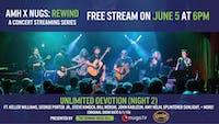 Unlimited Devotion - AMH x nugs.net Rewind from 6/1/19