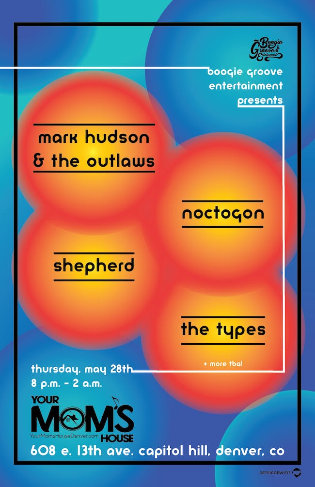 Noctogon | The Types | Shepherd | Mark Hudson and The Outlaws