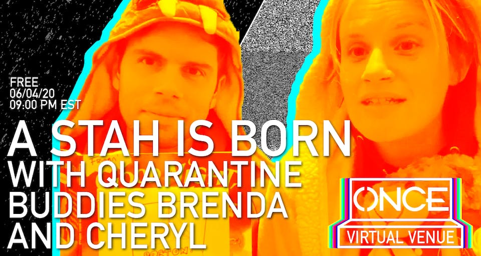 A Stah is Born x ONCE VV