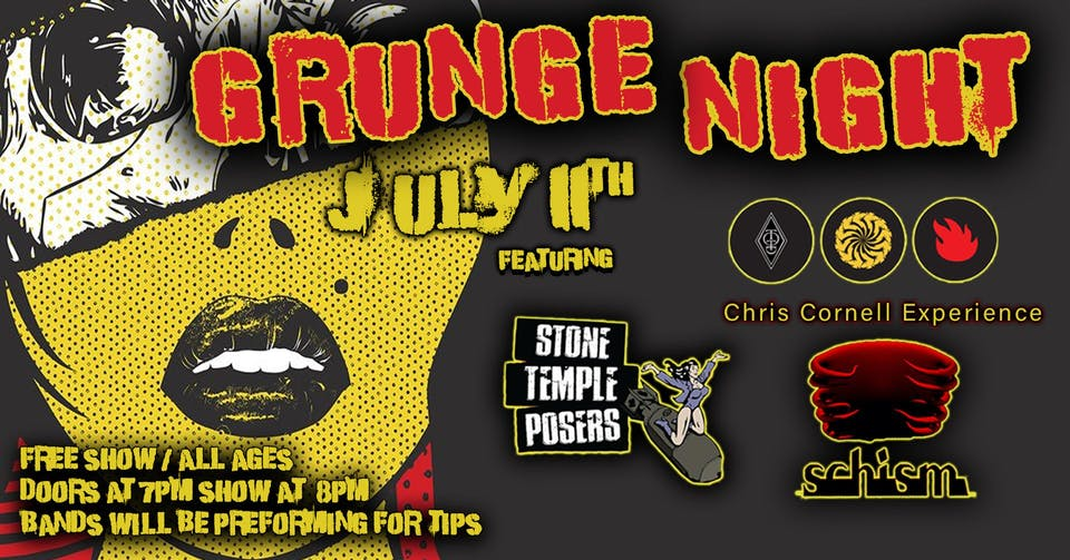 Grunge Night - FREE SHOW ft. Stone Temple Posers, Shism & CCE