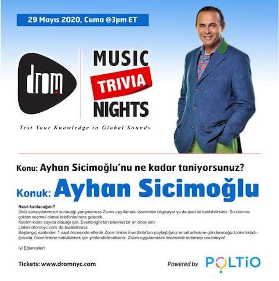 (Online) DROM MUSIC TRIVIA: Ayhan Sicimoglu'nu ne Kadar Taniyorsunuz?