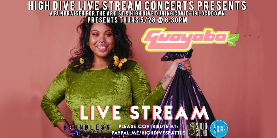 HIGH DIVE LIVE STREAM CONCERT SERIES presents GUAYABA