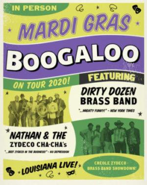 Mardi Gras Boogaloo w/Dirty Dozen Brass Band + Nathan & The Zydeco Cha Chas