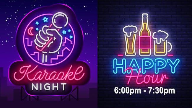 Karaoke Night  + Happy Hour 6:00 - 7:30 (No Cover)