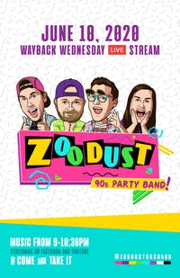 '90s Wayback Wednesday Live Stream with ZOODUST!