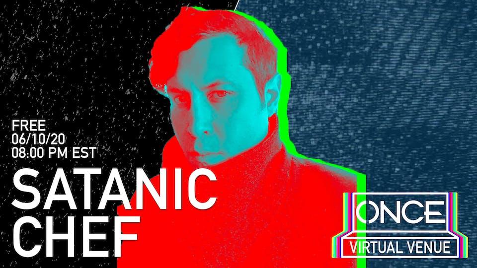 The Satanic Chef x ONCE VV