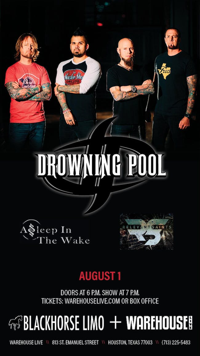 DROWNING POOL / ASLEEP IN THE WAKE / RELEVANT SAINTS