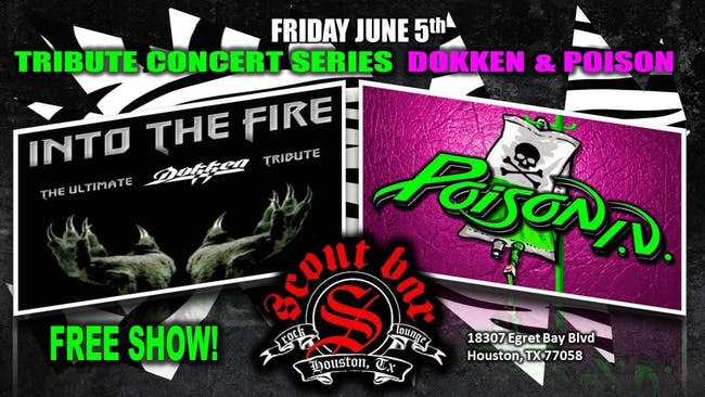 Poison IV-  a tribute to Poison & Into The Fire- a tribute to Dokken