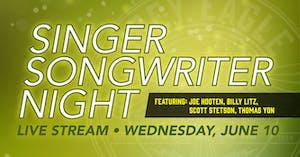 LIVE STREAM: Singer/Songwriter Night