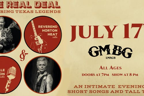 The Reverend Horton Heat and Dale Watson (Solo Show)