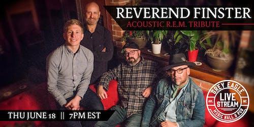 LIVE STREAM: Reverend Finster (Acoustic R.E.M. Tribute)