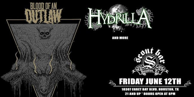 Blood of an Outlaw w/ Hydrilla and more