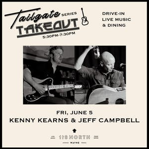 Tailgate Takeout Series - Kenny Kearns + Jeff Campbell