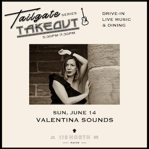 Tailgate Takeout Series - Valentina Sounds
