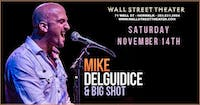 Mike DelGuidice and Big Shot