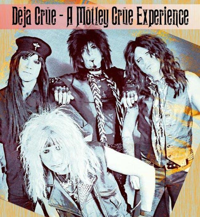 Deja Crue - A Motley Crue Experience