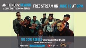 The Soul Rebels w/ Matisyahu - AMH x nugs.net Rewind from 12/30/19