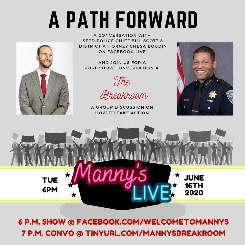 Manny's LIVE: A Path Forward w/SF Police Chief Bill Scott & DA Chesa Boudin