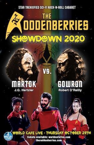 The Roddenberries: Showdown 2020 {RESCHEDULED FROM 6/25}