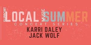 Local Summer Concert Series: KARRI DALEY & JACK WOLF