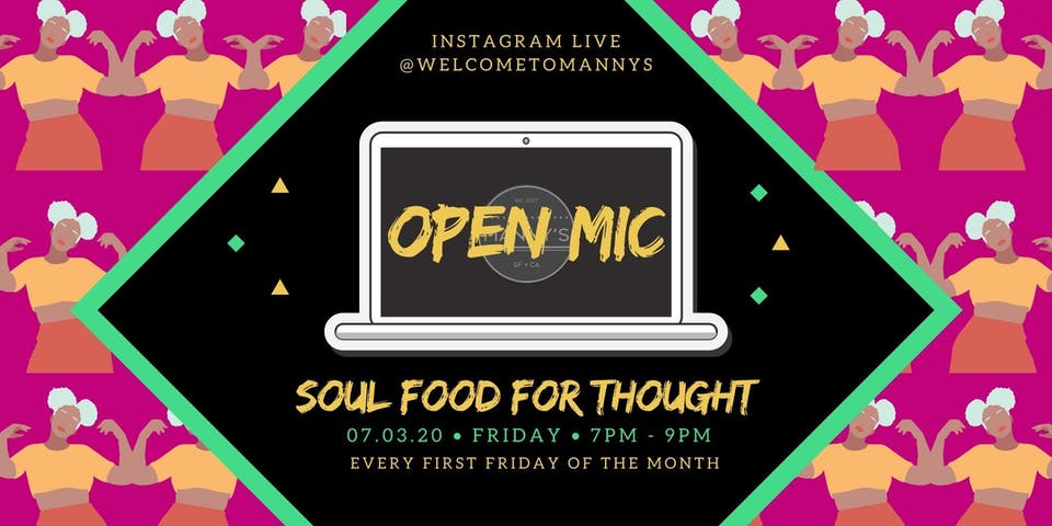 Virtual Soul Food for Thought Open Mic Night!