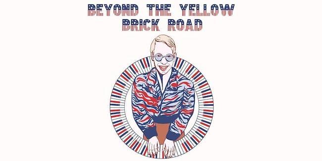 Beyond the Yellow Brick Road: Atlanta's Tribute to Elton John