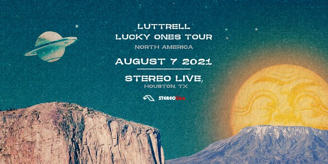 Luttrell - Stereo Live Houston