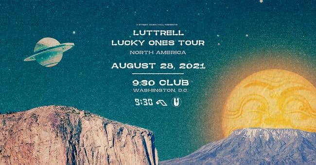 Luttrell (at 9:30 Club) (NEW DATE)