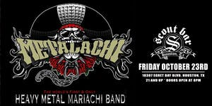 Metalachi - POSTPONED - NEW DATE is 10/08/21