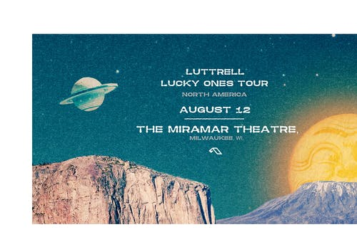 Luttrell 'Lucky Ones' Tour – The Miramar Theatre, Milwaukee